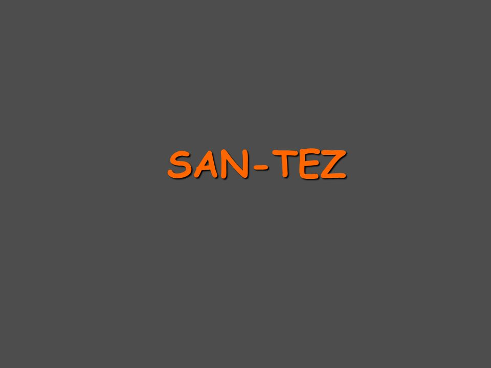 SAN-TEZ