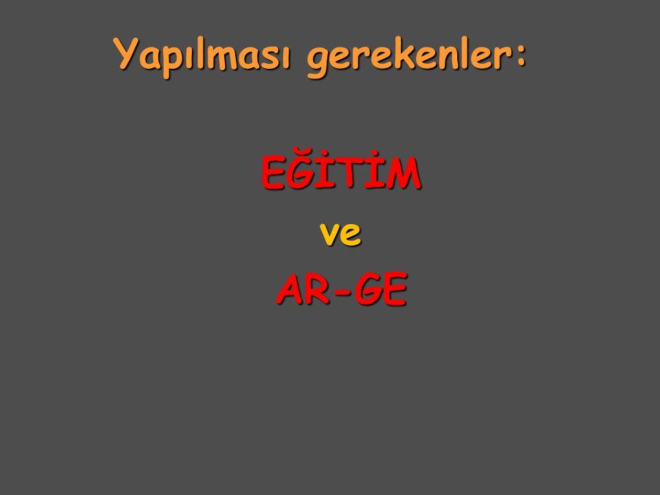 EĞİTİM ve AR-GE: EĞİTİM ve AR-GE: (sanayi- üniversite işbirliği ile) A.