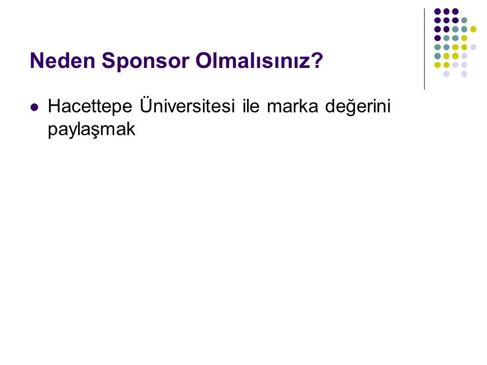 Neden Sponsor Olmalısınız? Hacettepe Üniversitesi ile marka değerini paylaşmak