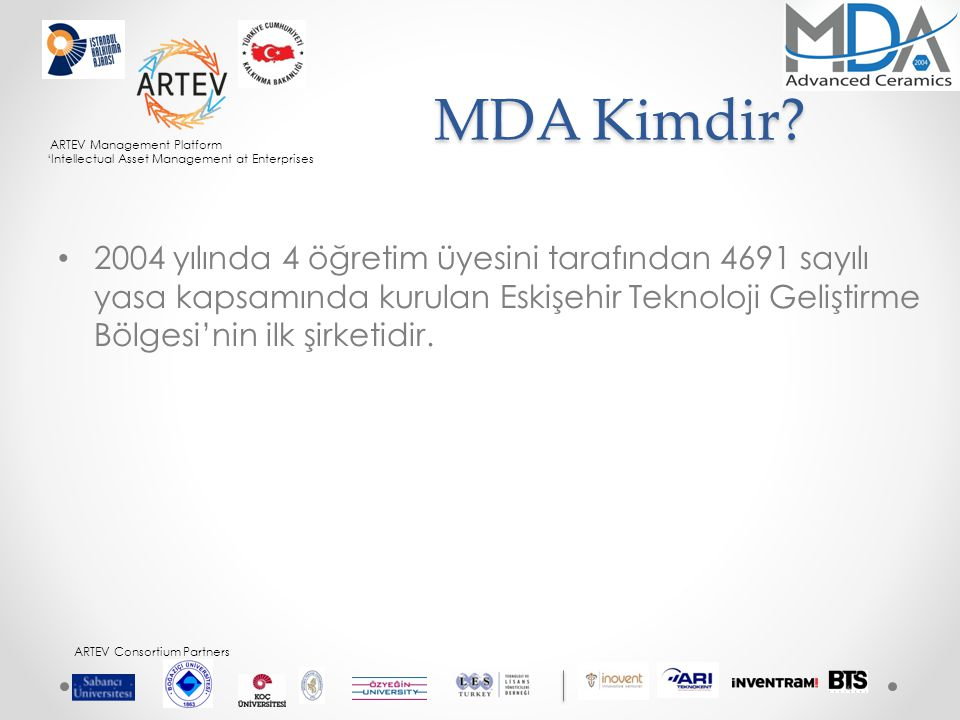 ARTEV Management Platform 'Intellectual Asset Management at Enterprises ARTEV Consortium Partners MDA Kimdir.