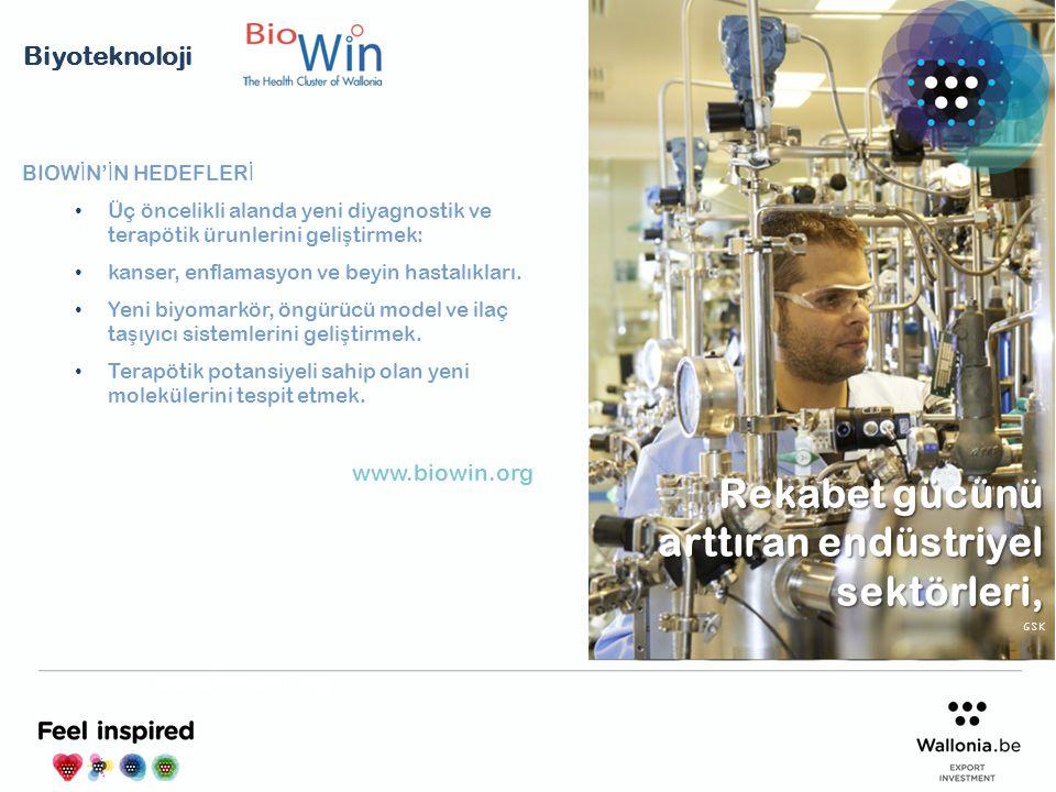 BIOW İ N' İ N HEDEFLER İ Üç öncelikli alanda yeni diyagnostik ve terapötik ürunlerini geli ş tirmek: kanser, enflamasyon ve beyin hastalıkları. Yeni b