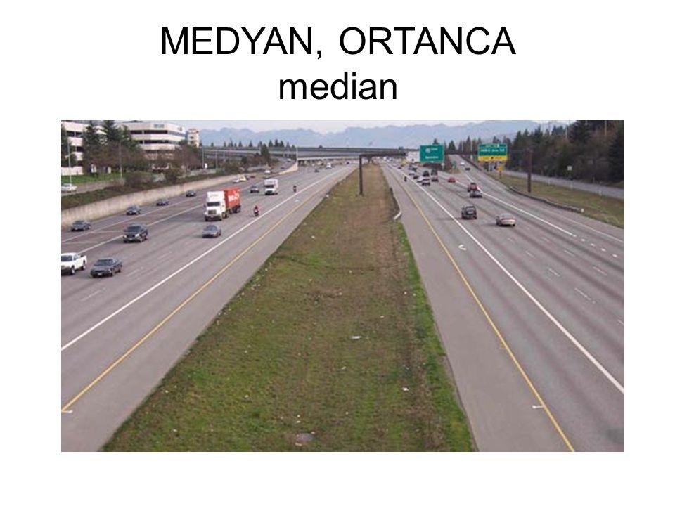 MEDYAN, ORTANCA median
