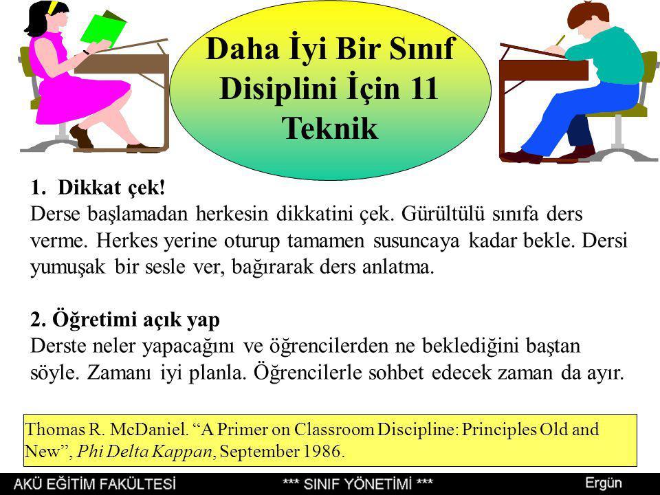 Daha İyi Bir Sınıf Disiplini İçin 11 Teknik 1.Dikkat çek.