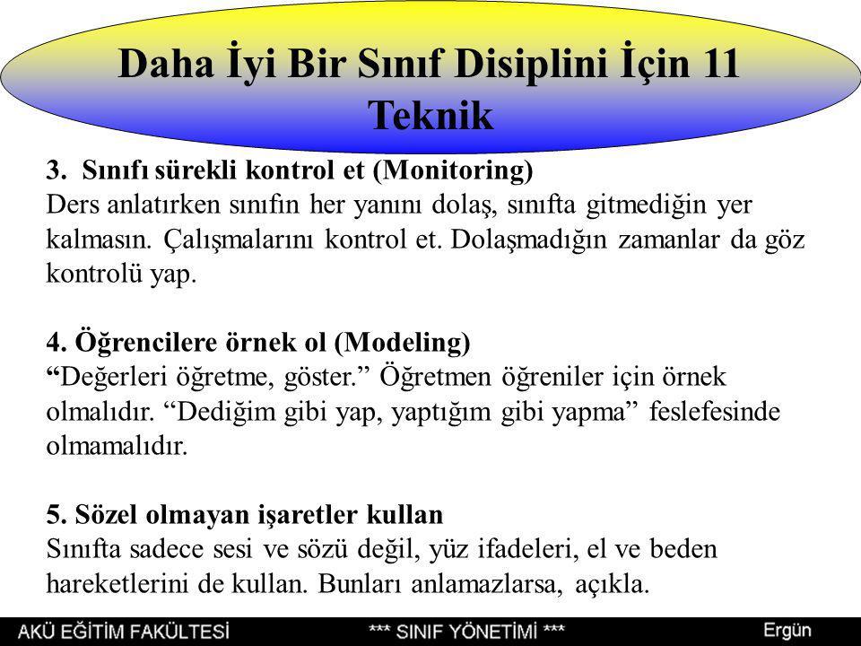Daha İyi Bir Sınıf Disiplini İçin 11 Teknik 3.