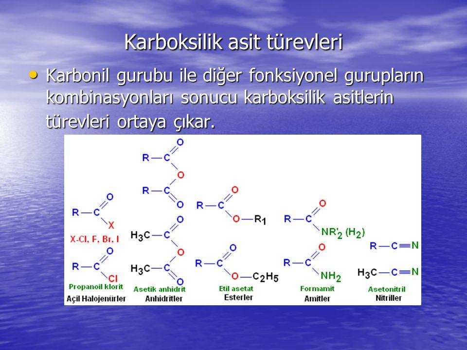 Karboksilik asit türevleri Karbonil gurubu ile diğer fonksiyonel gurupların kombinasyonları sonucu karboksilik asitlerin türevleri ortaya çıkar.