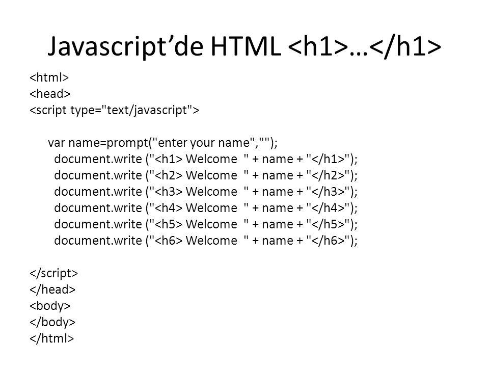 Javascript'de HTML … var name=prompt(
