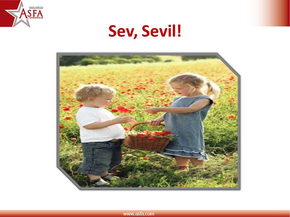 www.asfa.com Sev, Sevil!