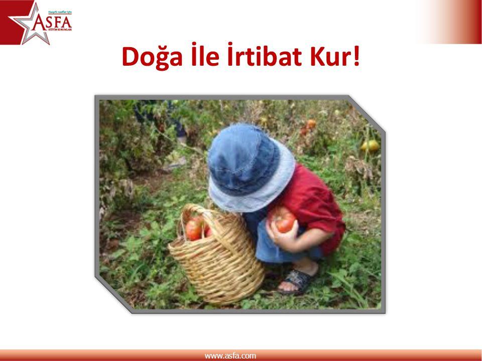 www.asfa.com Doğa İle İrtibat Kur!
