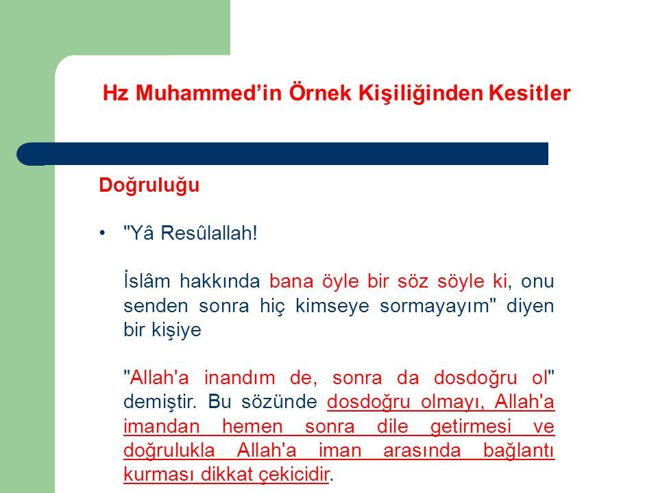 Hz Muhammed'in Örnek Kişiliğinden Kesitler Doğruluğu