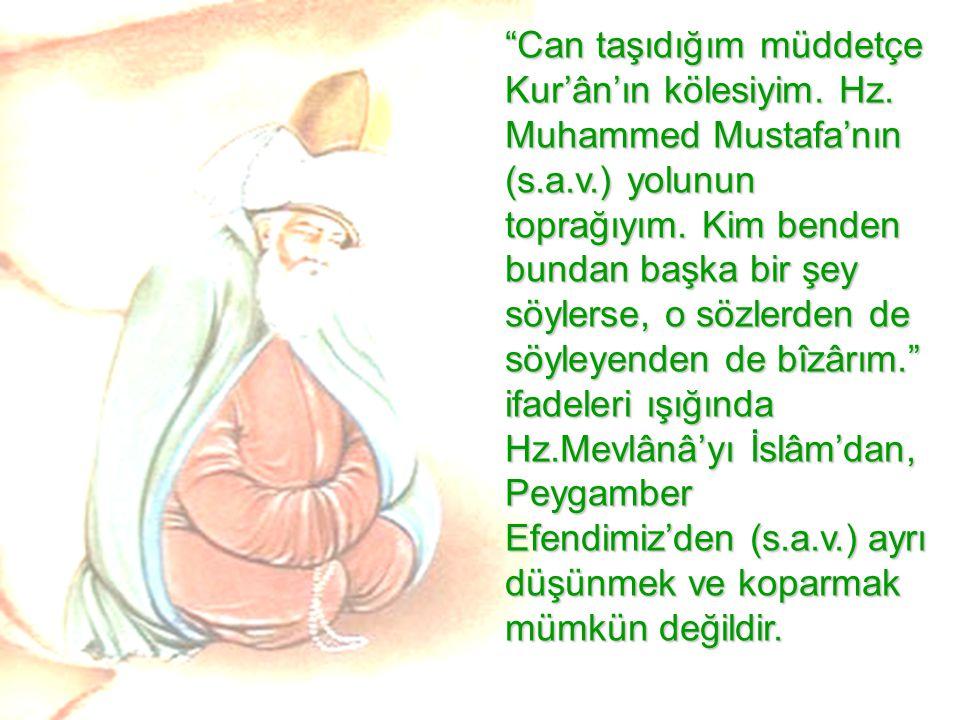 """""""Can taşıdığım müddetçe Kur'ân'ın kölesiyim. Hz. Muhammed Mustafa'nın (s.a.v.) yolunun toprağıyım. Kim benden bundan başka bir şey söylerse, o sözlerd"""