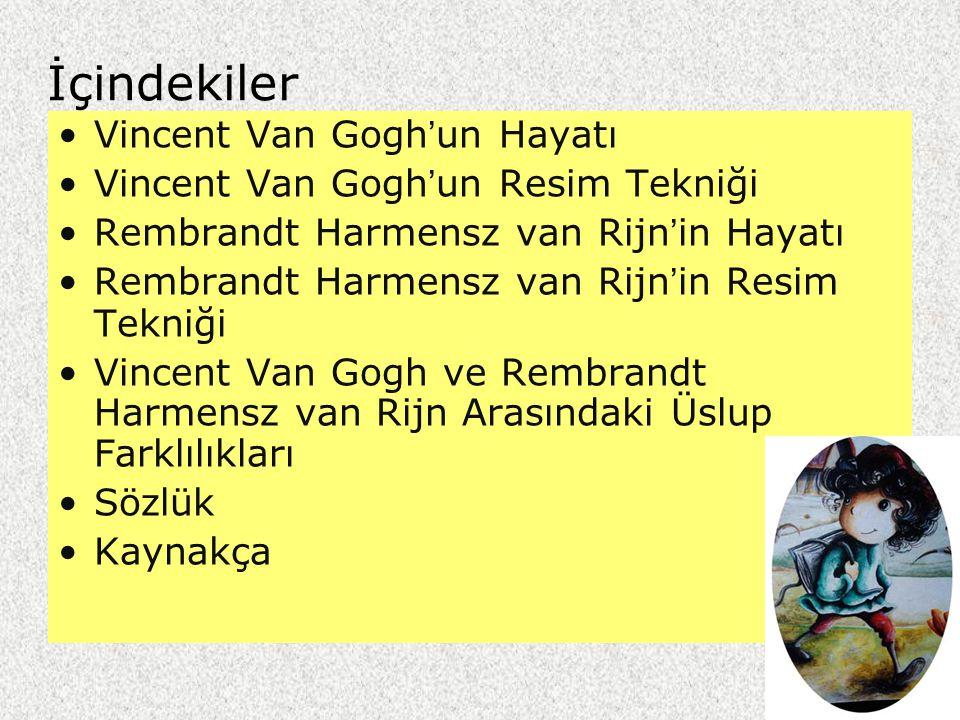 Vincent Van Gogh doğ.1853, öl.1890
