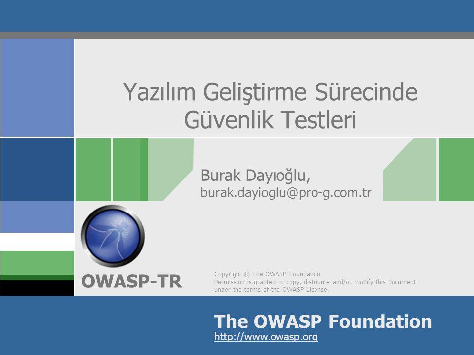 OWASP-TR Kod/Tasarım Gözden Geçirmesi  Yazılım kaynak kodunun ve tasarım belgelemesinin okunması  Avantajı: Çok etkili  Dezavantajı: Ölçeklenemiyor