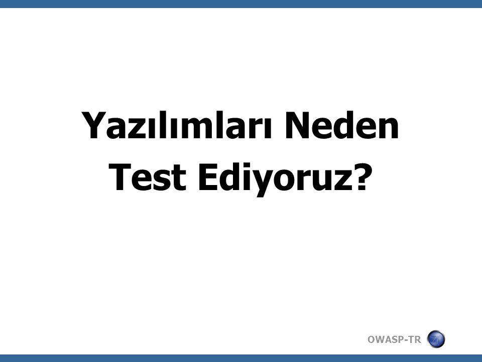 OWASP-TR Test Ediyoruz Çünkü...