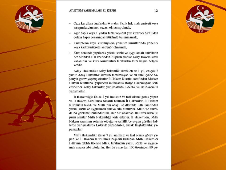 ATLETİZM YARIŞMA KURALLARI Atletim yarışma kuralları, IAAF atletizm yarışma kurallarına göre yönetilir.Bütün yarışmaları lisanslı,vizeli atletizm hakemleri tarafından yönetilir.