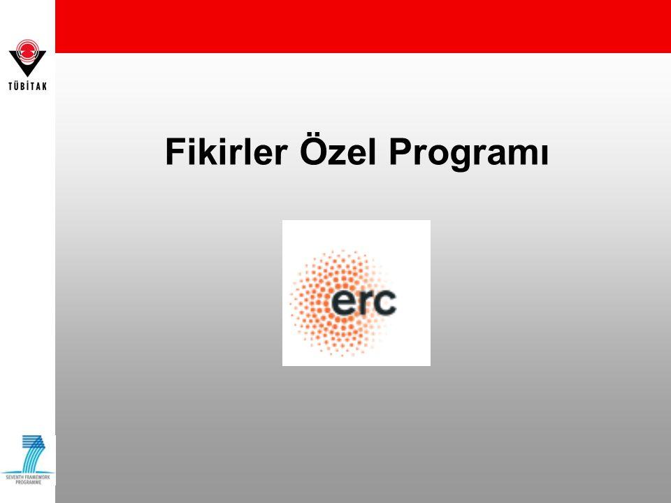  7.ÇP ile birlikte yürürlüğe girdi  Program, European Research Council (ERC) tarafından yürütülüyor  Program toplam bütçesi: € 7.5 Milyar  En az 3 yıllık doktora derecesine sahip tüm araştırmacılar faydalanabilecek