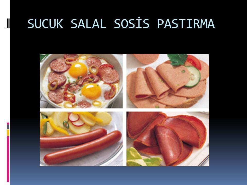 SUCUK SALAL SOSİS PASTIRMA
