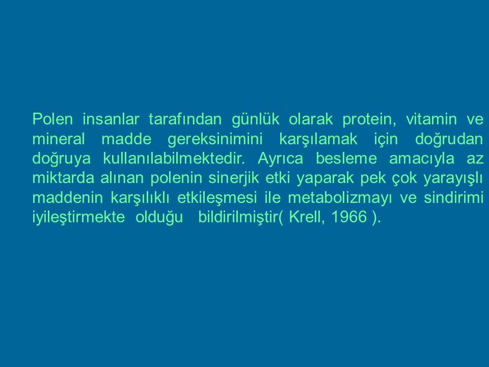 Polen insanlar tarafından günlük olarak protein, vitamin ve mineral madde gereksinimini karşılamak için doğrudan doğruya kullanılabilmektedir.