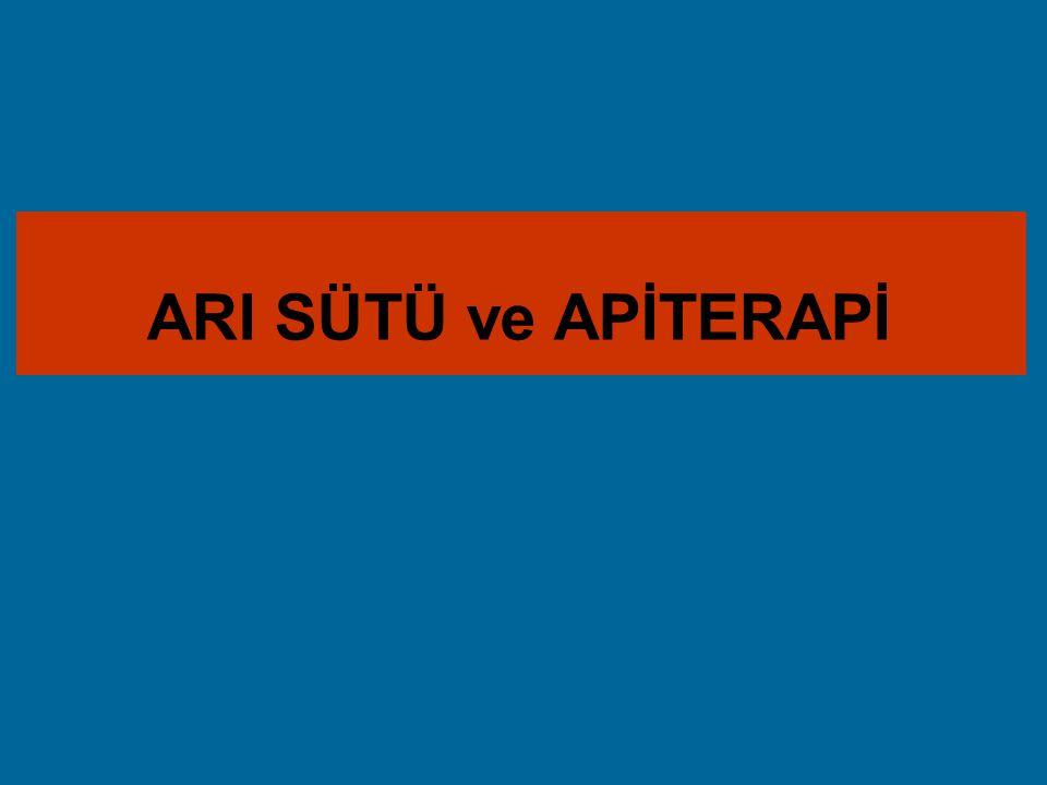 ARI SÜTÜ ve APİTERAPİ