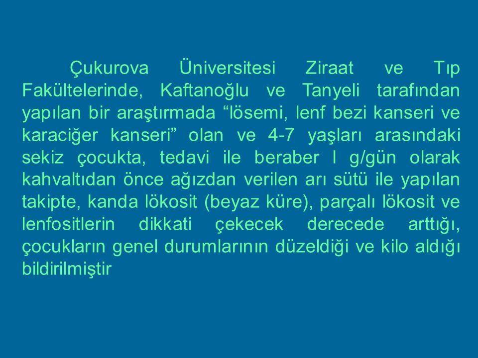 """Çukurova Üniversitesi Ziraat ve Tıp Fakültelerinde, Kaftanoğlu ve Tanyeli tarafından yapılan bir araştırmada """"lösemi, lenf bezi kanseri ve karaciğer k"""