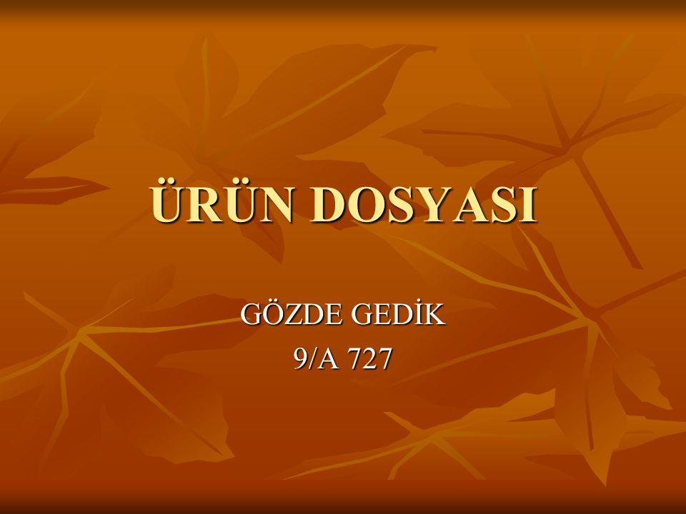 ÜRÜN DOSYASI GÖZDE GEDİK 9/A 727
