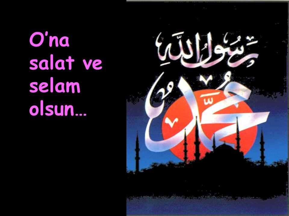 مَنْ لاَ يَرْحَمِ النَّاسَ لاَ يَرْحَمْهُ اللَّهُ İnsanlara merhamet etmeyene Allah merhamet etmez.