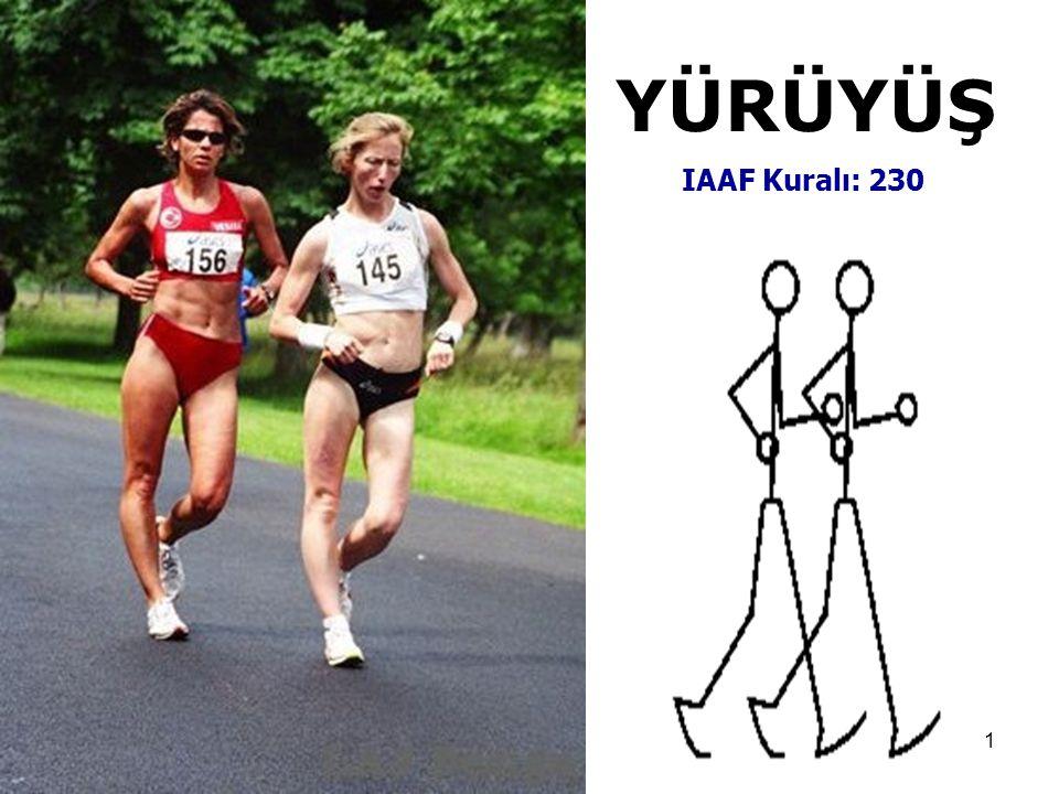 1 YÜRÜYÜŞ IAAF Kuralı: 230