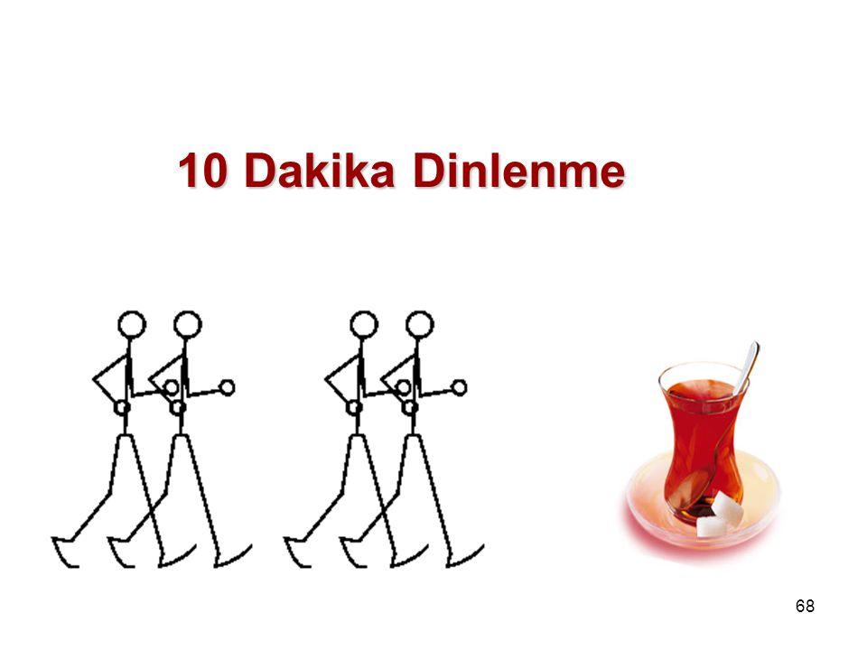 68 10 Dakika Dinlenme