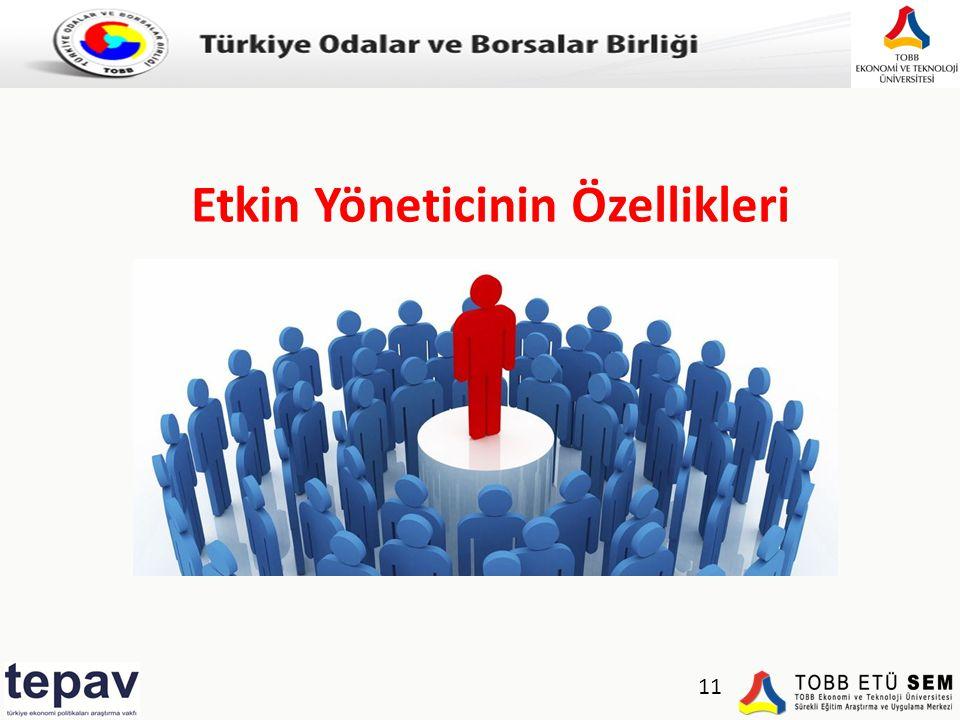 Türkiye Odalar ve Borsalar Birliği Etkin Yöneticinin Özellikleri 11