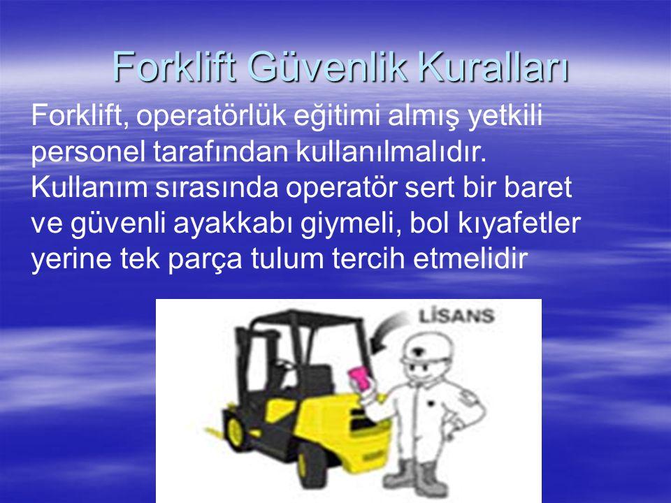 22- Hava şartlarının, güvenli kullanımı engelleyecek şekilde bozulması halinde, kaldırma araçlarının açık havada kullanılması durdurulmalıdır. İşçiler