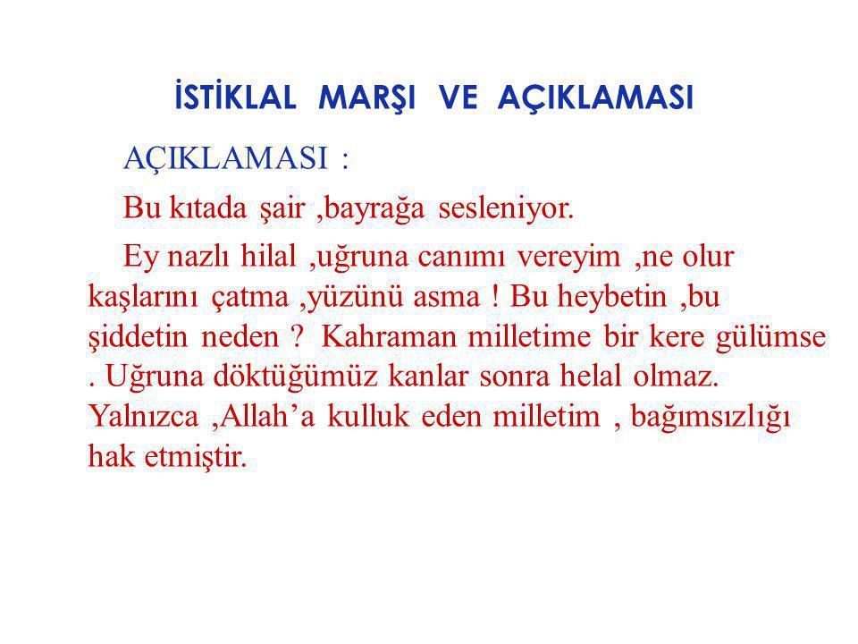 İSTİKLAL MARŞI VE AÇIKLAMASI 8.