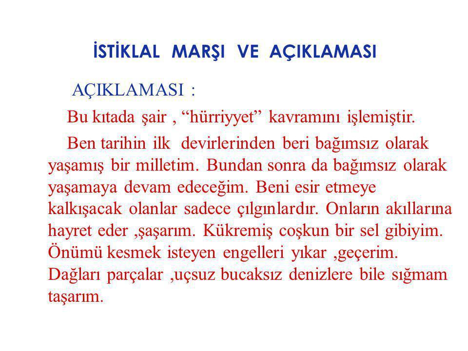 İSTİKLAL MARŞI VE AÇIKLAMASI 9.