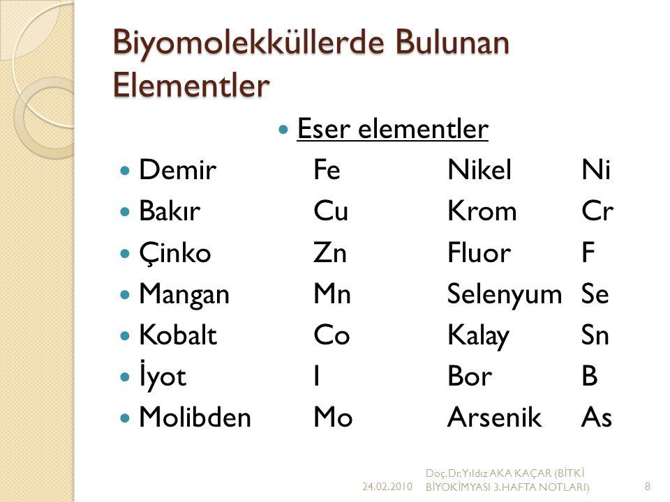 Canlılardaki Elementler Biyosferde kalsiyum, fosfor, sodyum, mangan, potasyum, klor ve kükürt genellikle % 0.05 ile 1 arasında değişen oranlarda bulunur.
