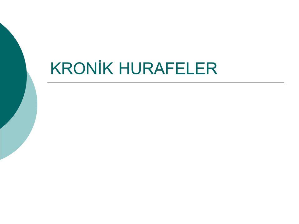 KRONİK HURAFELER