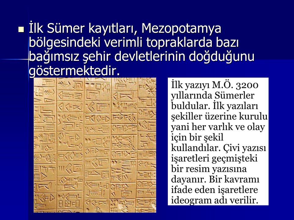 İlk Sümer kayıtları, Mezopotamya bölgesindeki verimli topraklarda bazı bağımsız şehir devletlerinin doğduğunu göstermektedir. İlk Sümer kayıtları, Mez