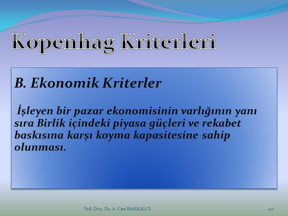 Yrd. Doç. Dr. A. Can BAKKALCI40 B.
