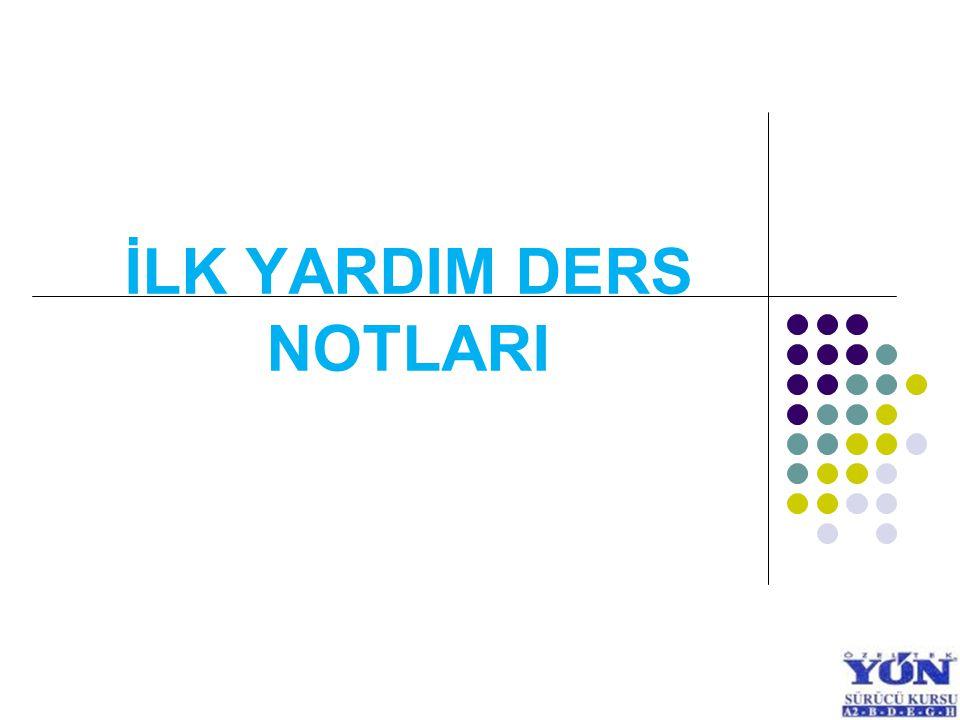 KAZA YERİ-İLKYARDIM ÖNLEMLERİ – İLKYARDIM ÇANTASI 1.