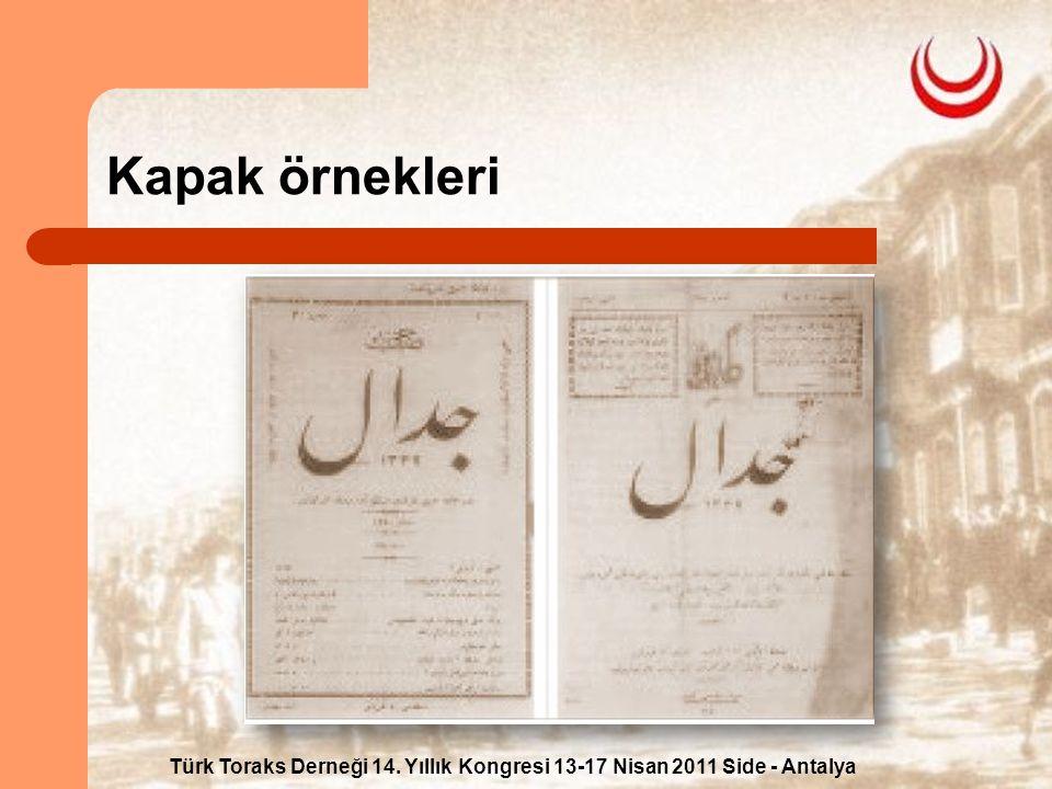 Türk Toraks Derneği 14. Yıllık Kongresi 13-17 Nisan 2011 Side - Antalya Kapak örnekleri