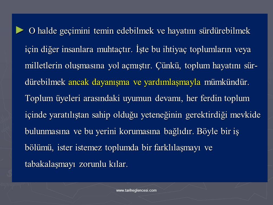 ► Osmanlı toplumunda,bir yandan bazı yeni sosyal grupların oluşması, diğer yandan devletin hakimiyet sınırlarının genişlemesi sonucunda topluma dahil