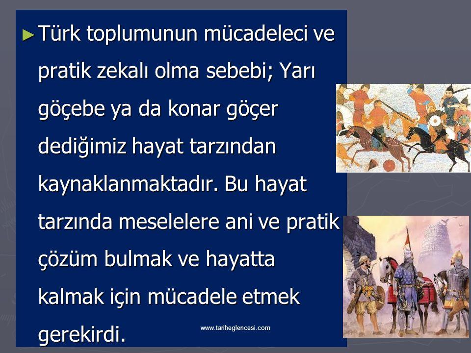 ► Halkın sınıflara ayrılmadığı Türklerde soyluluk ve kölelik gibi kavramlar ortaya çıkmamıştır.