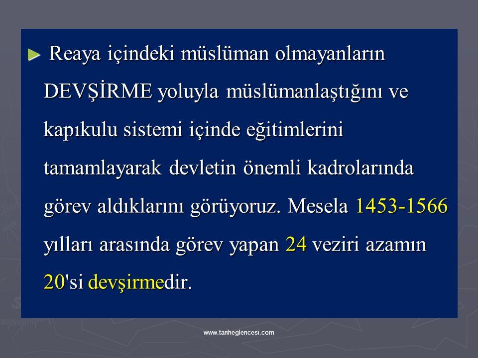 ► Osmanlı Devletinde kan bağına dayanan sınıfsal bir yapı olmadığından dikey hareketlilik yoğun bir şekilde görülür.