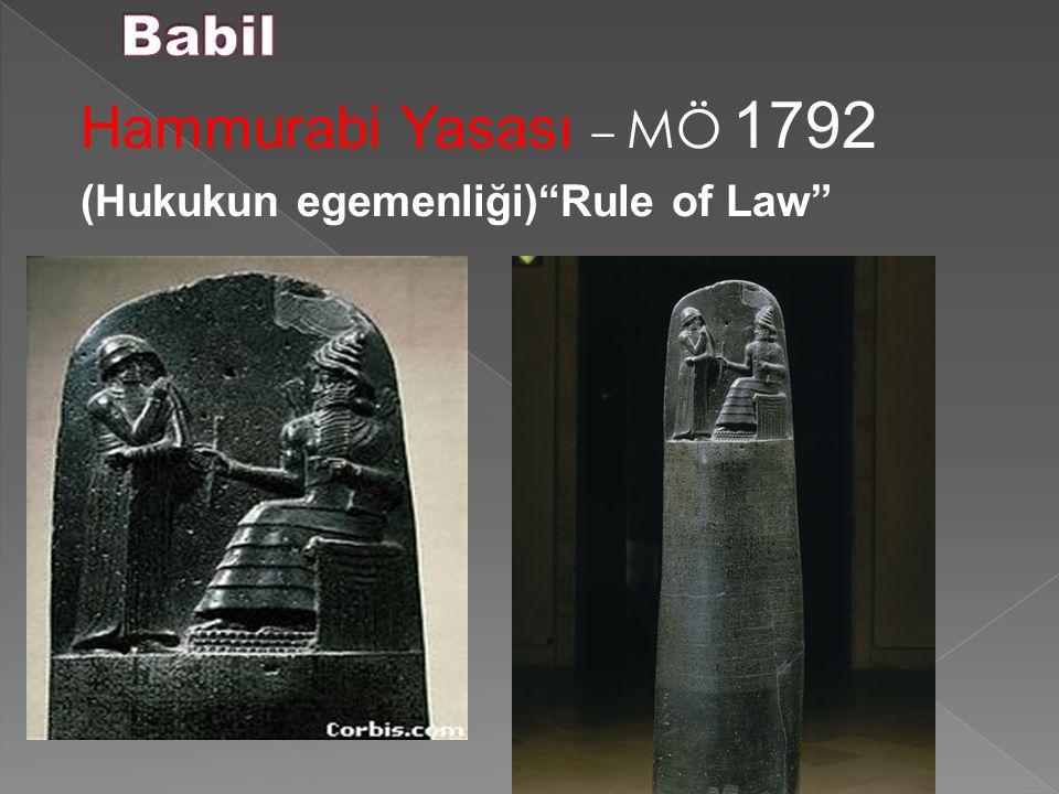 """Hammurabi Yasası – MÖ 1792 (Hukukun egemenliği)""""Rule of Law"""""""