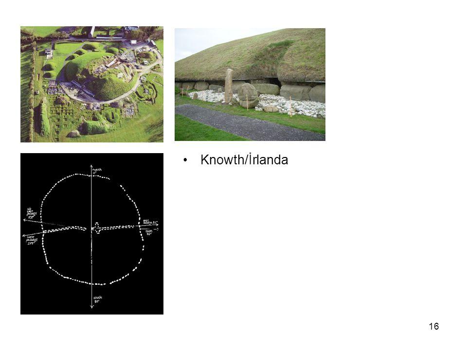 16 Knowth/İrlanda