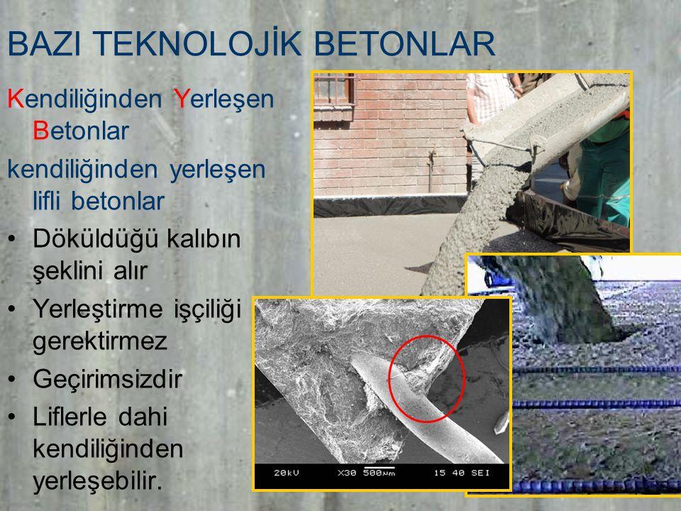 8 BAZI TEKNOLOJİK BETONLAR Kendiliğinden Yerleşen Betonlar kendiliğinden yerleşen lifli betonlar Döküldüğü kalıbın şeklini alır Yerleştirme işçiliği gerektirmez Geçirimsizdir Liflerle dahi kendiliğinden yerleşebilir.
