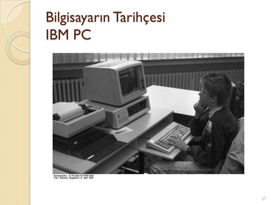 Bilgisayarın Tarihçesi IBM PC 27