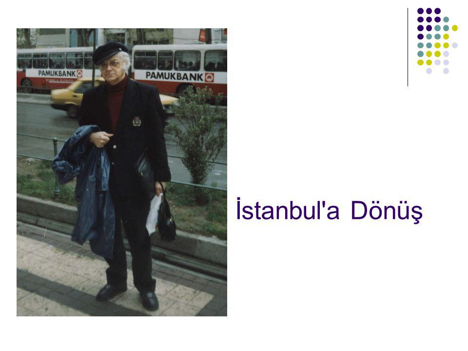 İstanbul a Dönüş