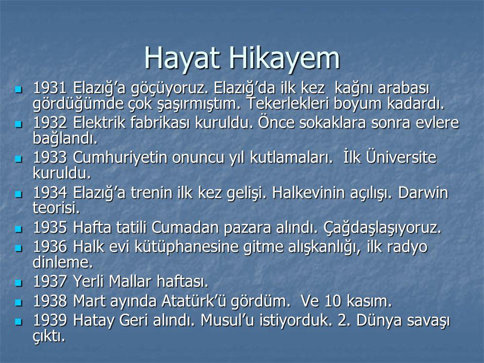 Hayat Hikayem Adana'ya göç ettik.6 yıl kaldık. Ortaokul ve lise yılları orada geçti.