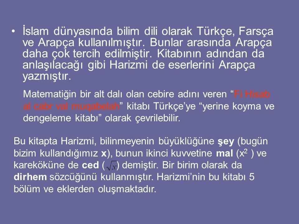 İslam dünyasında bilim dili olarak Türkçe, Farsça ve Arapça kullanılmıştır. Bunlar arasında Arapça daha çok tercih edilmiştir. Kitabının adından da an