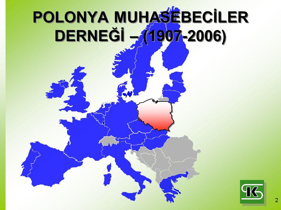 2 POLONYA MUHASEBECİLER DERNEĞİ – (1907-2006)
