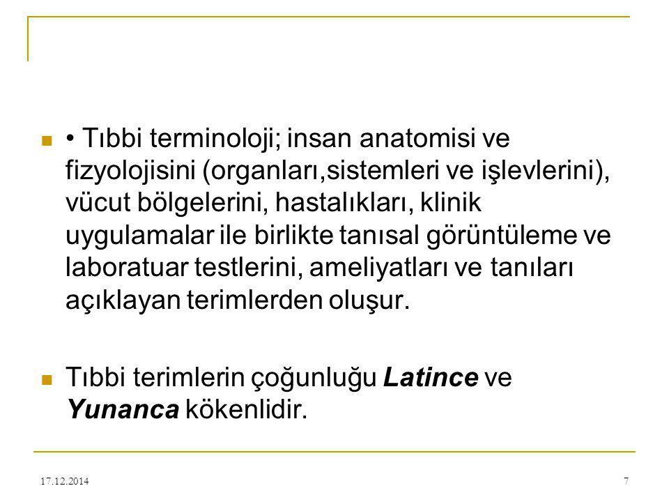 17.12.201418 TERİM ÇEŞİTLERİ 1.Genel Terimler 2. Eponim Terimler 3.