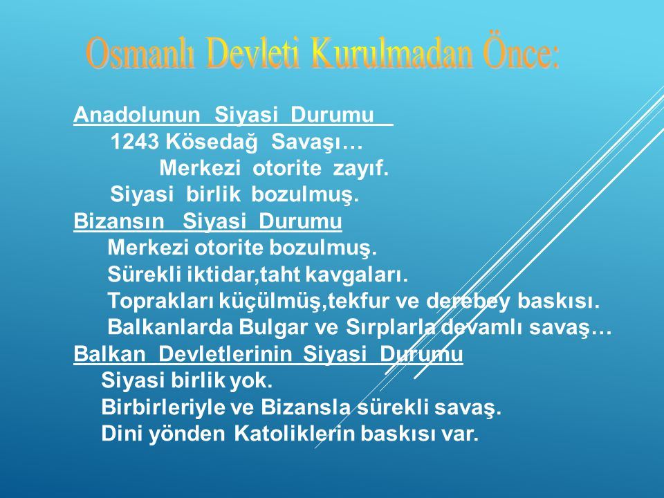 """Kuruluş Dönemi Padişahları 1- Osman Bey Dönemi """"1299-1324"""" 2- Orhan Bey Dönemi """"1324-1362"""" 3- 1. Murat Dönemi """"1362-1389"""" 4- 1. Bayezıt Dönemi """"1389-1"""